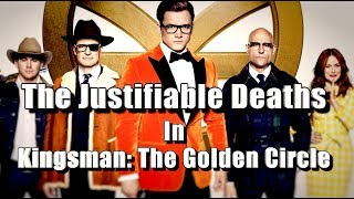 The Justifiable Deaths In Kingsman: The Golden Circle Explained
