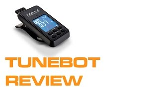 Product review - The Tunebot By Geoff Fry