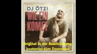 Kopie von DJ Ötzi - Wie Ein Komet
