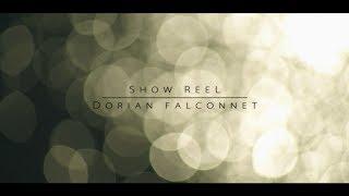 Dorian Falconnet - ShowReel 2018 (HD)