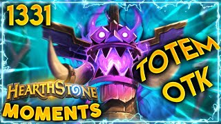 And YOU THOUGHT Totems Weren't STRONG ENOUGH?? | Hearthstone Daily Moments Ep.1331