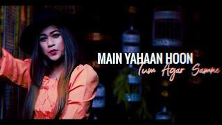 Love Mashup | Main Yahan Hoon | Main Agar Samne Hoon | Badi Mushkil Hai | Jaanam Dekh Lo | VeerZaara