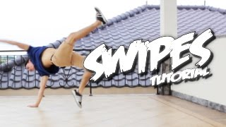 Bboy Tutorial I How to Swipes I Powermove Basic I Simple Ways of Mastering Swipes