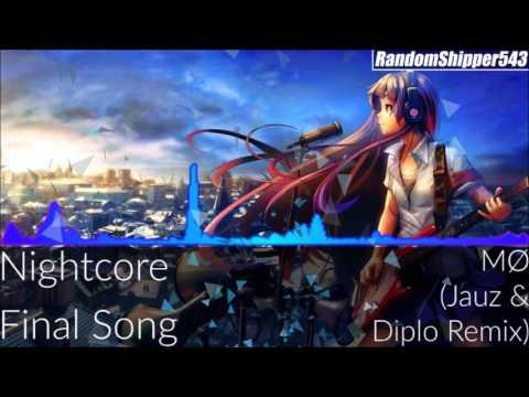 Nightcore - Final Song (Jauz & Diplo Remix)