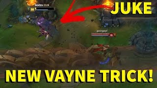 NEW VAYNE TRICK! BEST JUKE! INSANE DAMAGE! [ League of Legends ]