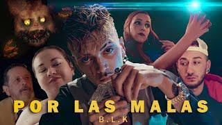 BLAKE - POR LAS MALAS [VIDEOCLIP OFICIAL]