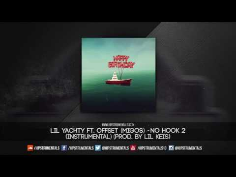 Lil Yachty Ft. Offset - No Hook 2 [Instrumental] (Prod. By Lil Keis) + DL via @Hipstrumentals