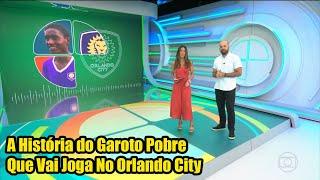 Esporte Espetacular - A História do Garoto Pobre Que Vai Joga No Orlando City