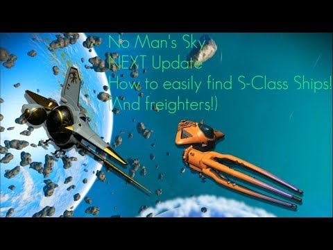 NO MAN'S SKY 1.5 UPDATE: HOW TO EASILY FIND CLASS S SHIPS AND FREIGHTERS!