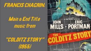 "Francis Chagrin: Main & End Title music from ""Colditz Story"" (1955)"