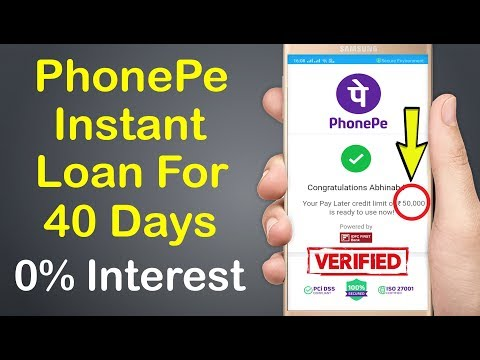 PhonePe Instant Loan Without Salary Slip With 0% Interest | 100% Verified With Proof