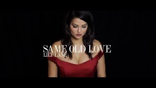 Selena Gomez - Same Old Love (Lily Lane Cover)