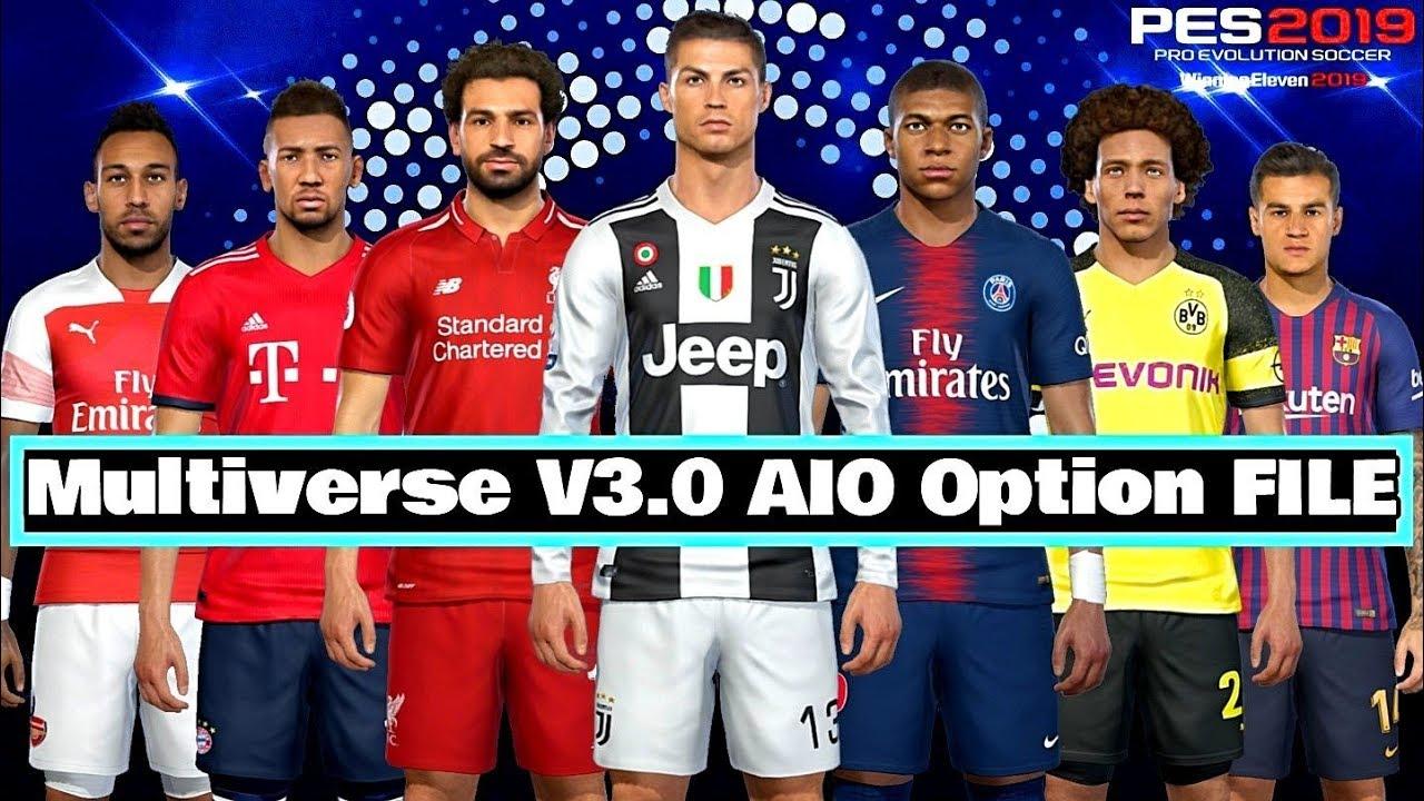 Multiverse V3 0 AIO Option File PES 2019 Download COMPATÍVEL COM PES 2019  VERSÃO CRACK CPY