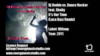Dj Doddo Vs. Dance Rocker Feat. Sheby - It