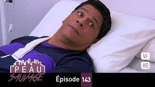Download lagu Peau Sauvage - épisode 143 - complet en français (HD 1080)