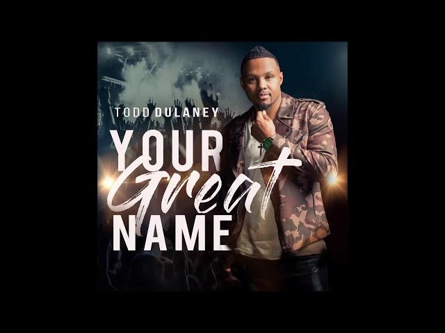 Todd Dulaney - King of Glory (feat. Shana Wilson-Williams) (AUDIO)