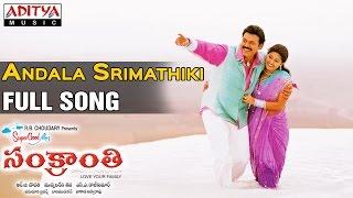 Sankranthi Telugu Movie || Andala Srimathiki Full Song || Venkatesh, Sneha