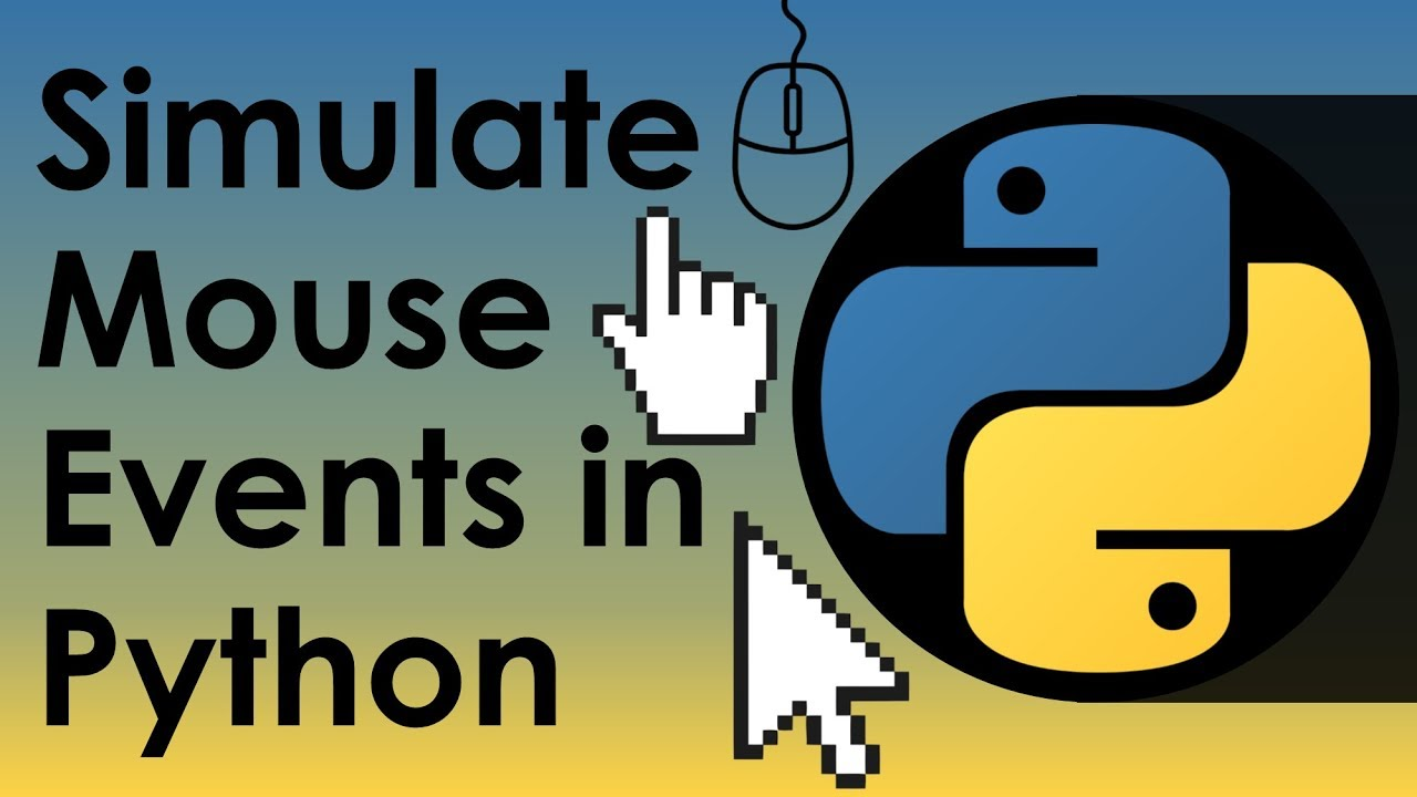 Simulate Mouse Events in Python