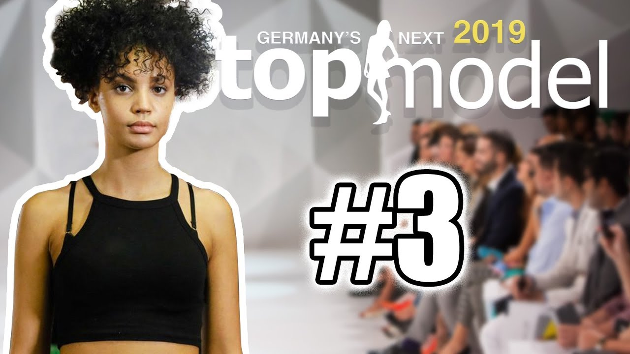 Germanys Next Topmodel 2019 Folge 3