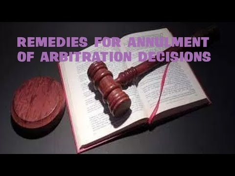 Remedies For Annulment Of Arbitration Decisions