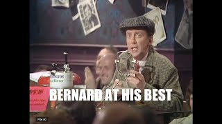 Download The Comedians Bernard at his best.