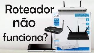 Roteador conecta, mas não funciona internet - Resolvido