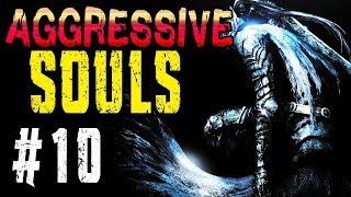 AGGRESSIVE SOULS | Part 10 | Ein RIESEN Problem | Dark Souls Mod