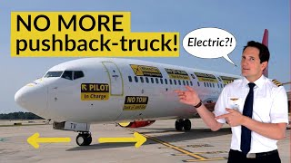 The FUTURE of PUSHBACK is ELECTRIC! Without a pushback truck! Explained by CAPTAIN JOE