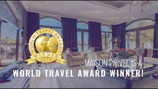 Maison Privee is a World Travel Award Winner!