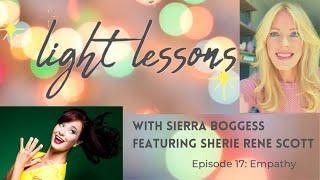 Episode Seventeen: Empathy (featuring Sherie Rene Scott)