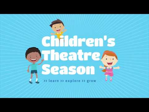 Childrens Theatre Season 2017