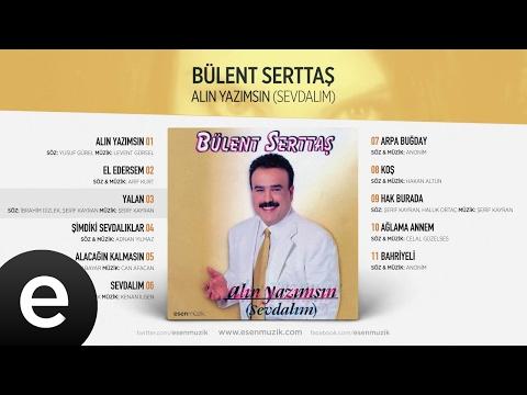 Yalan (Bülent Serttaş) Official Audio #yalan #bülentserttaş