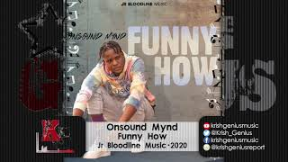 Onsound Mynd - Funny How (Official Audio 2020)