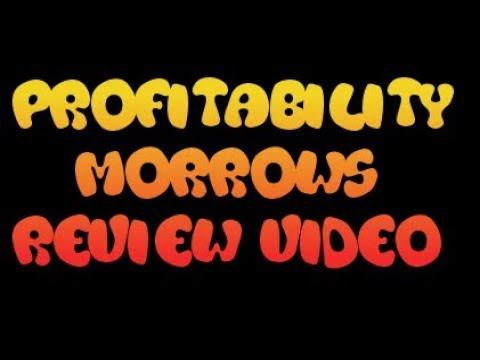 profitability morrows review video