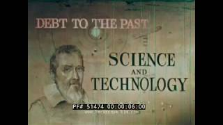 """""""DEBT TO THE PAST: SCIENCE AND TECHNOLOGY""""  1960s MOODY SCIENCE INSTITUTE FILM  51474"""