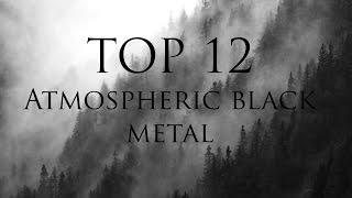Top: Las 12 mejores bandas de Atmospheric Black Metal