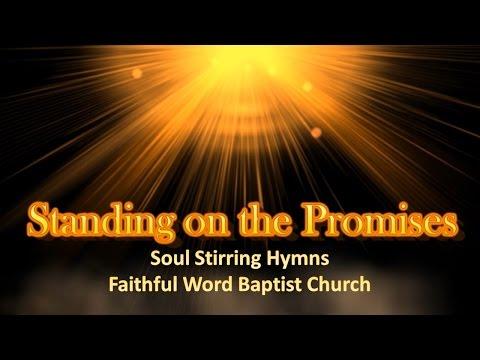 Standing On The Promises - Hymn Lyric Video