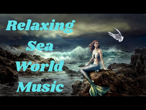 Relaxing Sea world Music, Stress relief Music, Calming Music,