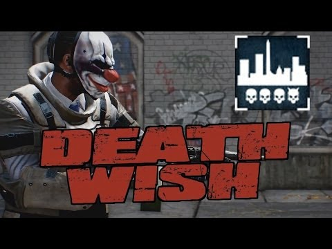 [Payday 2] Death Wish - Transport:  Downtown