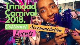 TRINIDAD CARNIVAL 2018 - A Complete Guide [Fetes, Prices Mas & More]