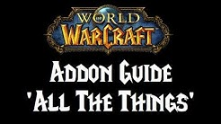 WoW addon guide : ALL THE THINGS
