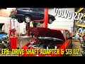 LCM 940 - The 2JZ Volvo [Ep6: Drive Shaft Adapter & Nissan S13 1JZ]
