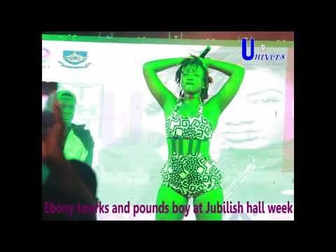 Ebony twerks and pounds Legon boy at Jubilish Hall Week