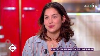 L'incroyable destin de Line Papin ! - C à Vous - 13/06/2019