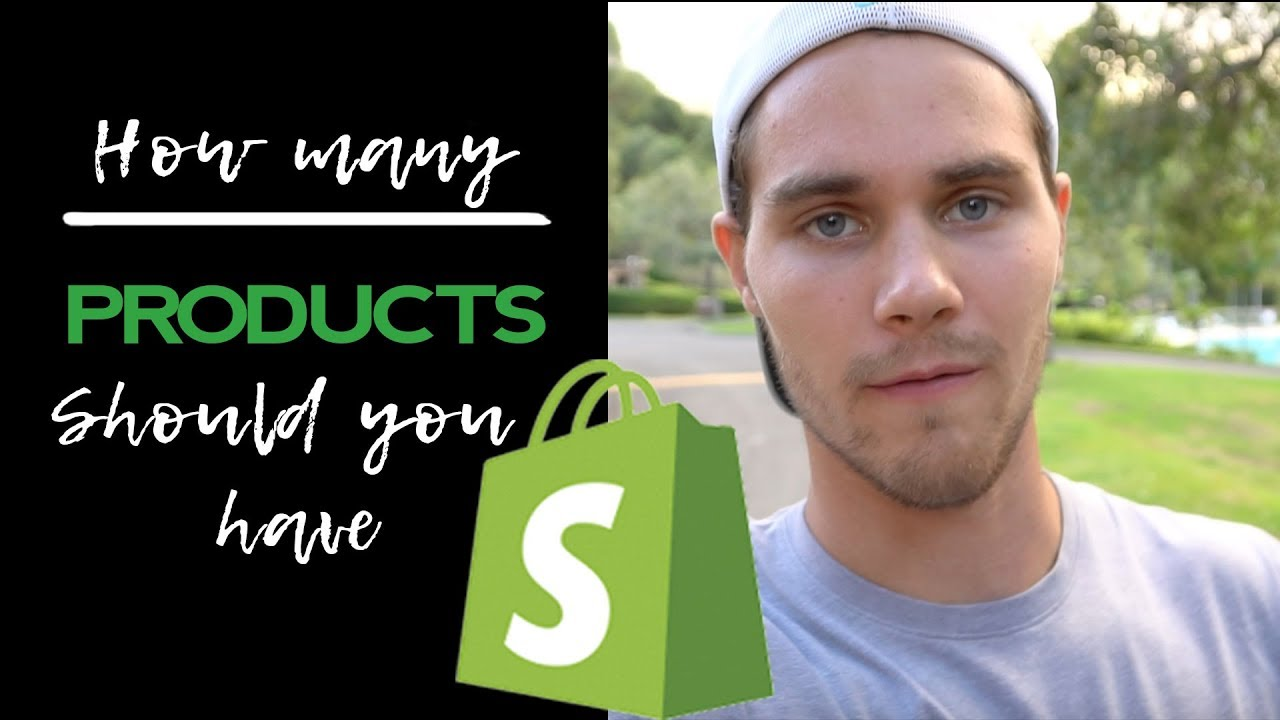 How Many Products Should You Have On Your Shopify Dropshipping Store