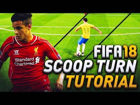 FIFA 18 SCOOP TURN TUTORIAL! HOW TO IMPROVE SCORING CREATIVITY AROUND THE BOX IN ULTIMATE TEAM!