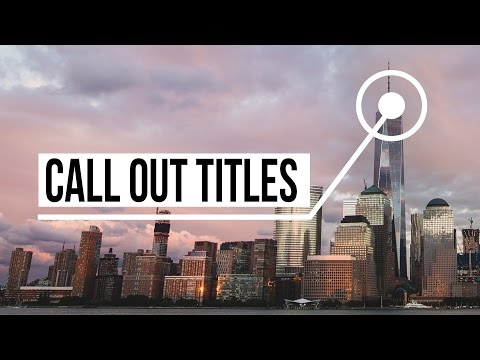 Advanced Call Out Titles in After Effects