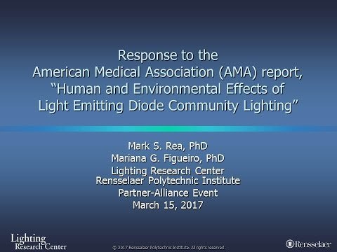 LRC Response to the American Medical Association (AMA) Report on LED Lighting