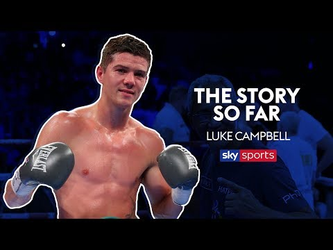 Luke Campbell | The Story So Far | Full Documentary