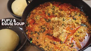How to make  FUFU and EGUSI SOUP/STEW  for your viral TikTok  African food challenge